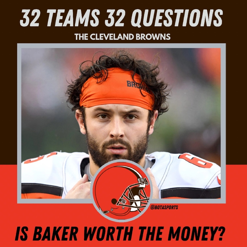 32 Teams 32 Questions: Is Baker Worth theMoney